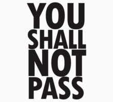 You Shall Not Pass- Gandalf Kids Tee