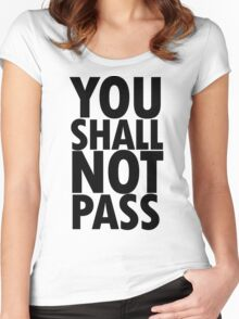 You Shall Not Pass- Gandalf Women's Fitted Scoop T-Shirt