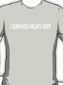 I Survived Helm's Deep T-Shirt