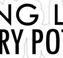 Long Live Harry Potter Sticker