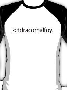 i <3 draco malfoy T-Shirt