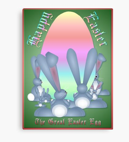 The Great Easter Egg Canvas Print