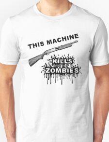 This Machine Kills Zombies T-Shirt