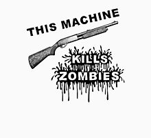 This Machine Kills Zombies Unisex T-Shirt