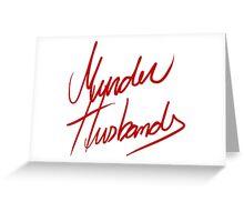 Murder Husbands [Text] Greeting Card