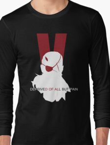 Deprived of all but pain Long Sleeve T-Shirt