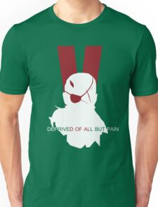 Deprived of all but pain Unisex T-Shirt