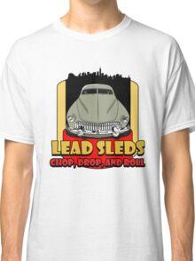 Lead Sled Classic T-Shirt