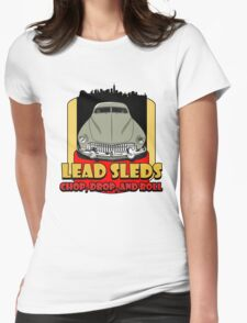Lead Sled Womens Fitted T-Shirt