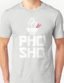 Pho Sho Foodie Asian Food Humor Chopsticks Funny T-Shirt