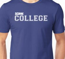 SOME COLLEGE Unisex T-Shirt