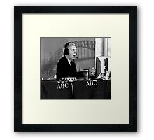 As I Was Saying...... Framed Print