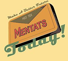 Mentats - A better future, Today!  - Fallout by HeySteve