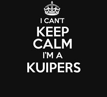 Surname or last name Kuipers? I can't keep calm, I'm a Kuipers! T-Shirt