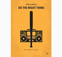 No179 My Do the right thing minimal movie poster Unisex T-Shirt