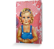 when I was a little blue eyed girl Greeting Card