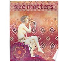 Size matters- mixed media Poster