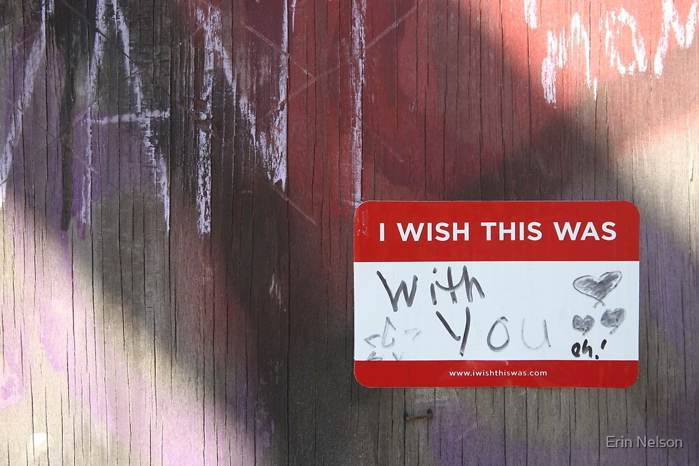 I wish this was: with you by Erin Nelson