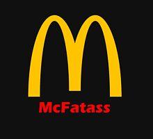McFatass Unisex T-Shirt