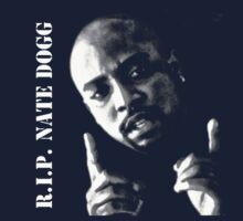R.I.P. Nate Dogg 1969-2011 by Jacob King