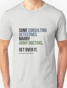 Some Consulting Detectives... Unisex T-Shirt