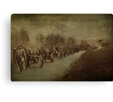 American Machine Gun Section Canvas Print
