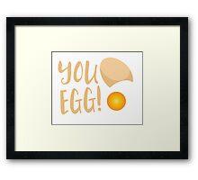 You egg (with golden egg) funny Kiwi Saying Framed Print