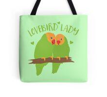 Lovebird Lady (Love Birds cute!) Tote Bag