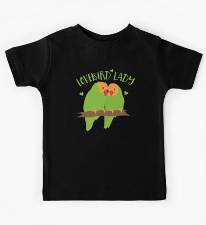 Lovebird Lady (Love Birds cute!) Kids Tee