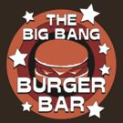 The Big Bang Burger Bar by robotrobotROBOT
