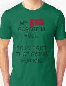 My GTA Garage is Full T-Shirt