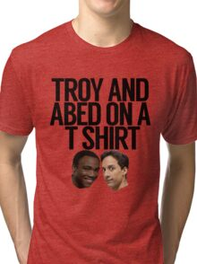 Troy And Abed On A T Shirt Tri-blend T-Shirt