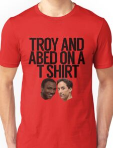 Troy And Abed On A T Shirt Unisex T-Shirt