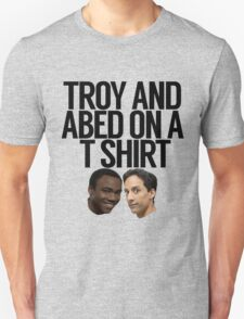 Troy And Abed On A T Shirt T-Shirt