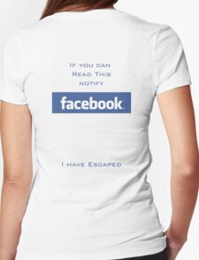 Escaping Facebook T-Shirt