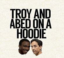 Troy And Abed On A Hoodie Hoodie
