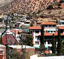 Bisbee, Arizona and Copper Queen Hotel by Kimberly Miller