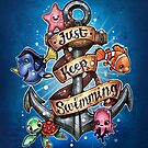 Just Keep Swimming by Tim  Shumate