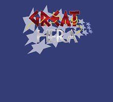 GREAT HERA Unisex T-Shirt