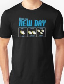 its a new day  T-Shirt