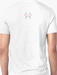 fullmetal alchemist keep calm and hide kittens anime mangashirt Unisex T-Shirt