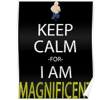 fullmetal alchemist keep calm for i am magnificent alex armstrong anime manga shirt Poster