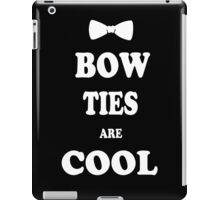 Bow Ties Are Cool geek funny nerd iPad Case/Skin
