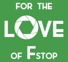 for the love of f stop white One Piece - Short Sleeve