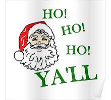 HO! HO! HO! YA'LL SOUTHERN CHRISTMAS Poster