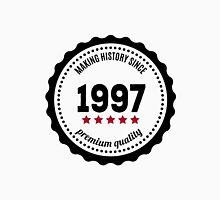 Making history since 1997 badge Unisex T-Shirt