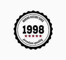 Making history since 1998 badge Unisex T-Shirt