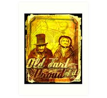 Old fart - and proud of it (poster) Art Print