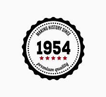 Making history since 1954 badge Unisex T-Shirt
