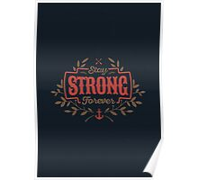 STAY STRONG FOREVER Poster